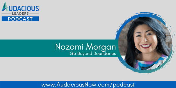 Go Beyond Boundaries with Nozomi Morgan